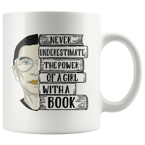 "Ruth Bader ""A Girl With A Book""11oz White Mug - Gifts For Reading Addicts"