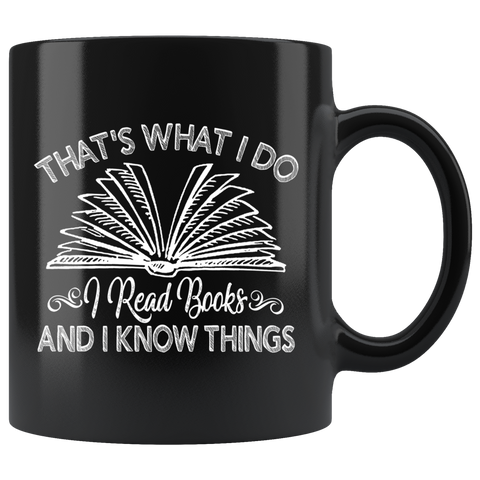 """I Read Books""11oz Black Mug - Gifts For Reading Addicts"