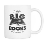 i like big books & i cannot lie mug - Gifts For Reading Addicts