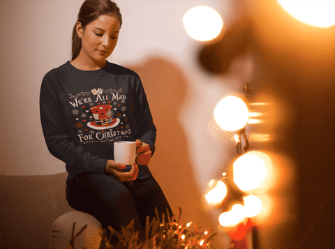"""We're All Mad For Christmas"" Sweatshirt - Gifts For Reading Addicts"