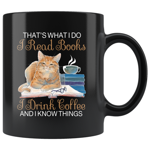 """I Read Books,I Drink Coffee""11oz Black Mug - Gifts For Reading Addicts"