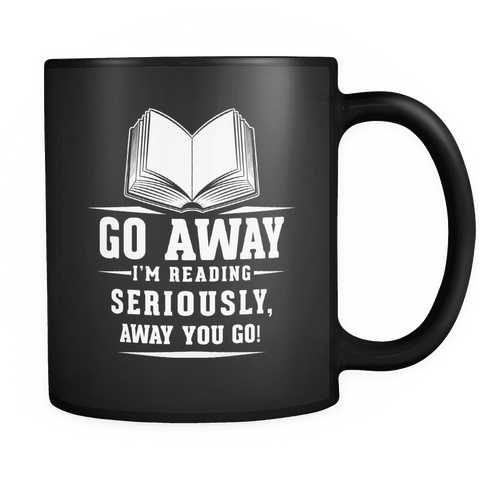 Go Away I'm Reading Black Mug-For Reading Addicts