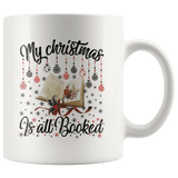 """My Christmas Is All Booked""11oz White Christmas Mug - Gifts For Reading Addicts"