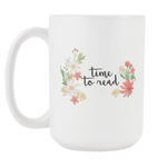 """Time to read""15oz white mug"