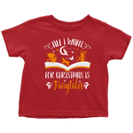 """All I Want For Christmas""Toddler T-Shirt - Gifts For Reading Addicts"