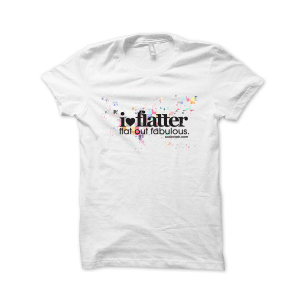 Flatter Flat Out Fabulous Tee