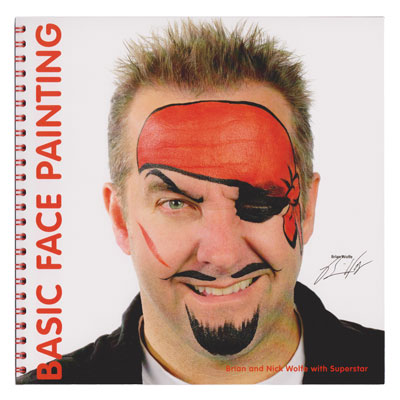 Basic Face Painting Vol 1 by Brian & Nick Wolfe