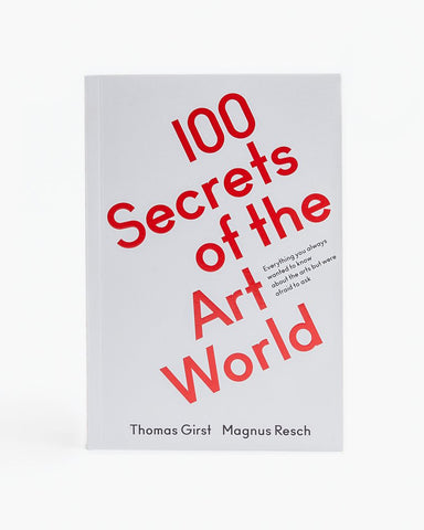 100 SECRETS OF THE ART WORLD - BOOK
