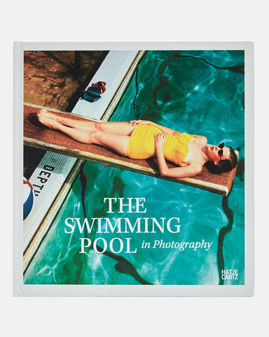 THE SWIMMING POOL IN PHOTOGRAPHY - BOOK