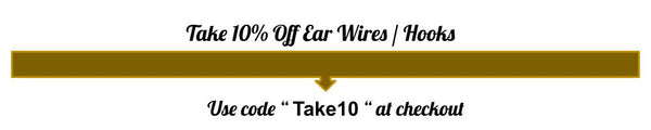 """10% off Ear Wires and Hooks """"Take10"""""""