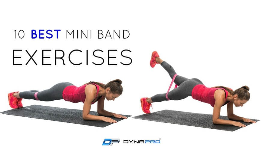photo relating to Printable Resistance Bands Exercises named 10 Least complicated Mini Band Physical exercises On your own Can Do Any where DYNAPRO