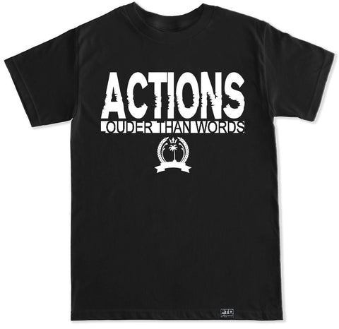 Men's ACTIONS LOUDER T Shirt