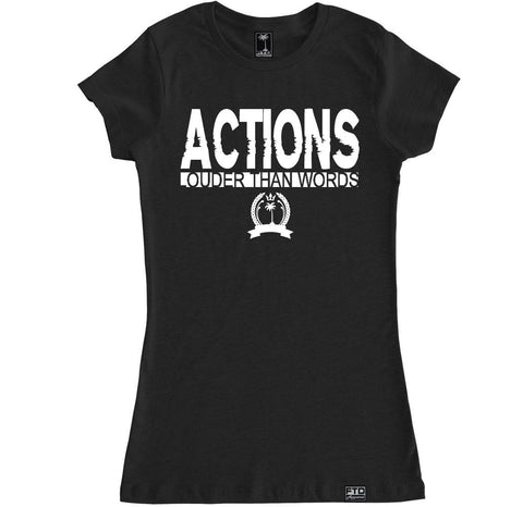 Women's ACTIONS LOUDER T Shirt