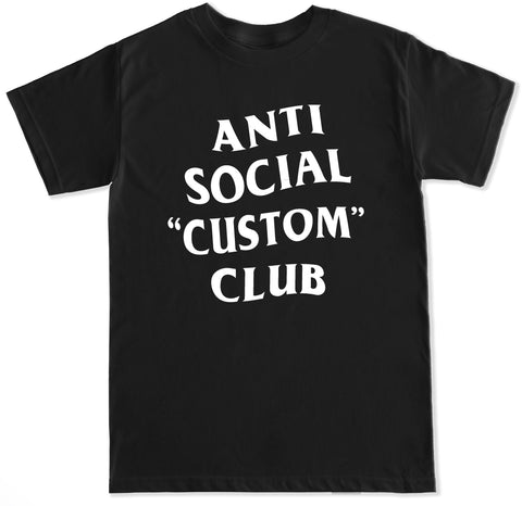 Customize Your Own Anti Social Club Text Men's T Shirt