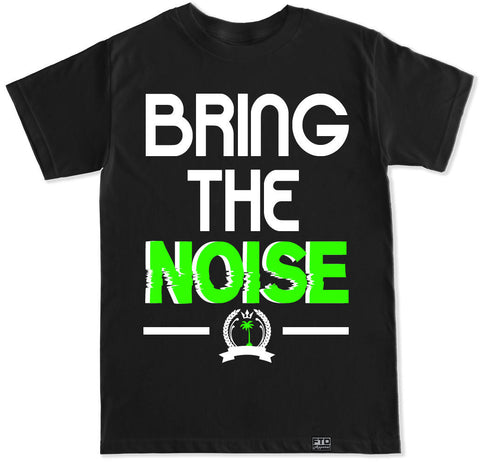 Men's BRING THE NOISE T Shirt