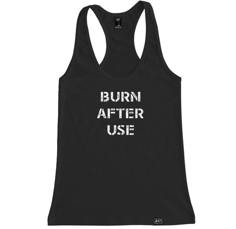 Women's BURN AFTER USE Racerback Tank Top