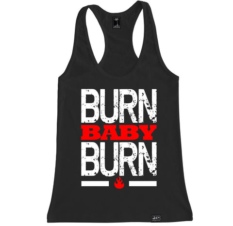 Women's BURN BABY BURN Racerback Tank Top