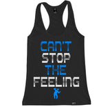 Women's CAN'T STOP THE FEELING Racerback Tank Top