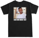 Men's Nick Young Custom Meme Text T Shirt