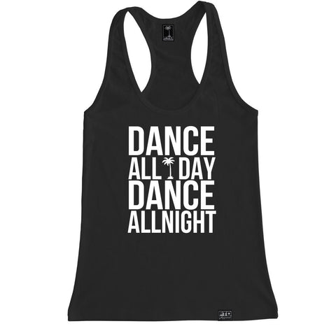 Women's DANCE ALL DAY Racerback Tank Top