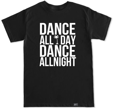 Men's DANCE ALL DAY T Shirt