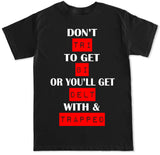 Men's DON'T TRI T Shirt