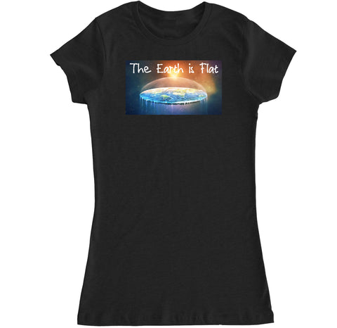 Women's The Earth is Flat T Shirt