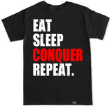 Men's EAT SLEEP CONQUER REPEAT T Shirt