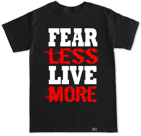 Men's FEAR LESS LIVE MORE T Shirt