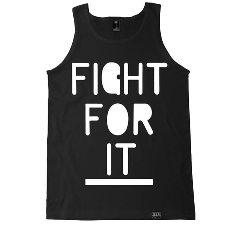 Men's FIGHT FOR IT Tank Top