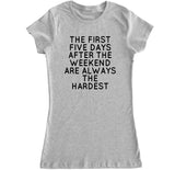 Women's FIRST FIVE DAYS T Shirt