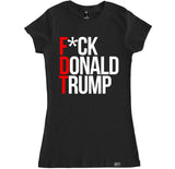 Women's F*CK DONALD TRUMP T Shirt