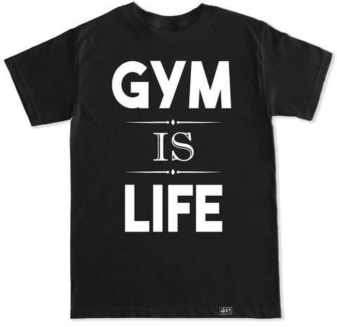 Men's GYM IS LIFE T Shirt
