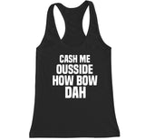 Women's HOW BOW DAH Racerback Tank Top