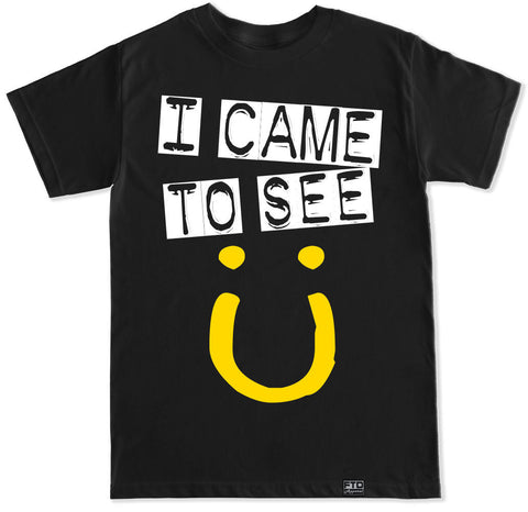 Men's I CAME TO SEE JACK U T Shirt