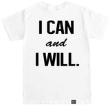 Men's I CAN AND I WILL T Shirt