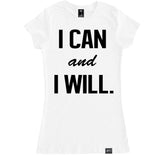 Women's I CAN AND I WILL T Shirt