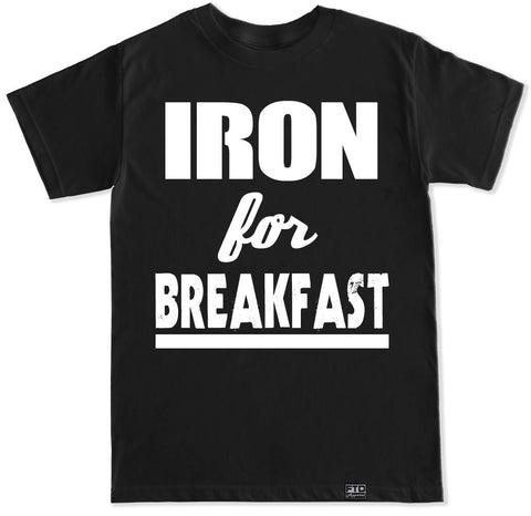 Men's IRON FOR BREAKFAST T Shirt
