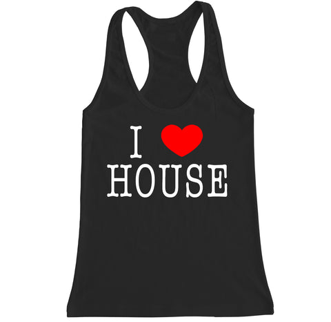 Women's I LOVE HOUSE Music Racerback Tank Top
