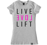 Women's LIVE LOVE LIFT T Shirt