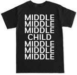 Men's MIDDLE CHILD T Shirt