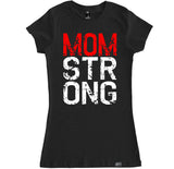 Women's MOM STRONG T Shirt