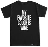 Men's MY FAVORITE COLOR IS WINE T Shirt