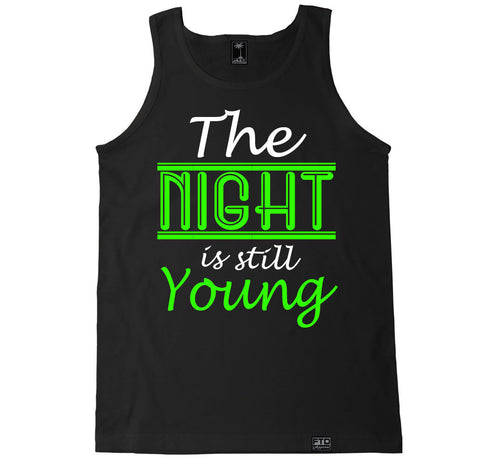 Men's THE NIGHT IS STILL YOUNG Tank Top