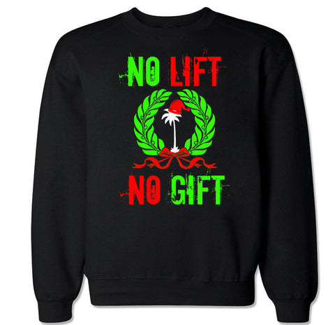 Men's NO LIFT NO GIFT Crewneck Sweater