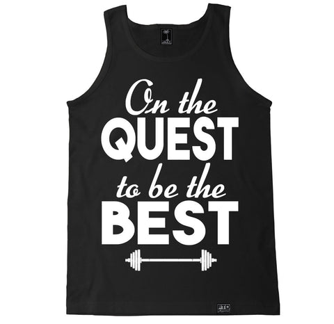 Men's ON THE QUEST TO BE THE BEST Tank Top