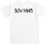 Men's Slow Hands T Shirt