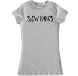 Women's Slow Hands T Shirt