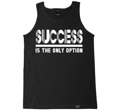 Men's SUCCESS IS THE ONLY OPTION Tank Top