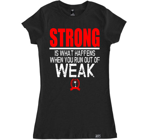 Women's STRONG WEAK T Shirt